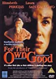 For Their Own Good [DVD]