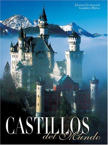 Castillos Del Mundo/Castles of the World por J. Castillo Vila