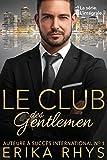 Le Club des gentlemen - L'intégrale: une série romance milliardaire