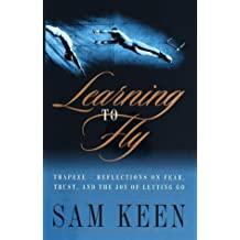 Learning to Fly by Sam Keen (1999-05-11)