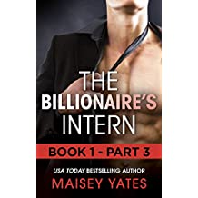 The Billionaire's Intern - Part 3 (Mills & Boon M&B) (The Forbidden Series, Book 1)