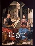 Heemskerck et l'humanisme - Une oeuvre à penser 1498-1576. Exposition présentée au musée des Beaux-Arts de Rennes du 6 octobre 2010 au 4 janvier 2011