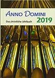 Anno Domini 2019: Das christliche Jahrbuch