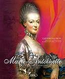 Marie-Antoinette : Images d'un destin