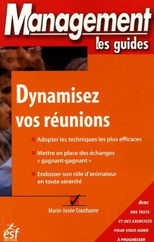 Dynamisez vos réunions par Marie-Josée Couchaere