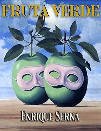 Fruta verde por Enrique Serna