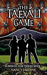 The Taexali Game (Rubidium Time Travel Series Book 1)