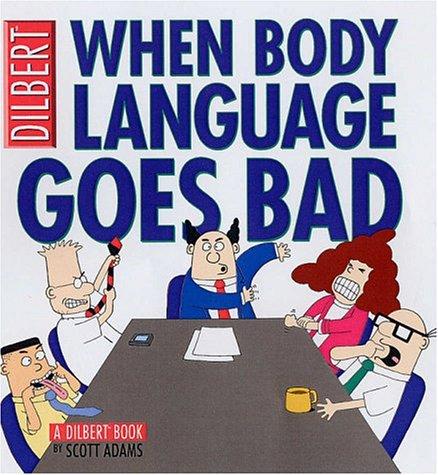 Collections:Untitled 8 Adams Scott: When Body Language Goes Bad (Dilbert) por Scott Adams