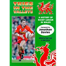 Tries in the Valleys: A History of Rugby League in Wales