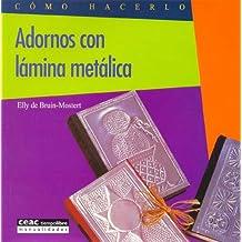 Adornos Con Laminas Metalicas