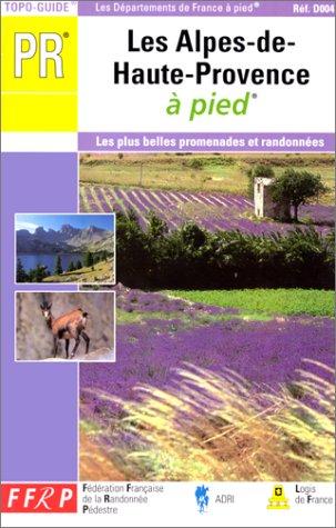 Petite Randonnée : les Alpes de Haute-Provence à pied