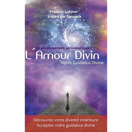 Amour Divin Guidance Divine