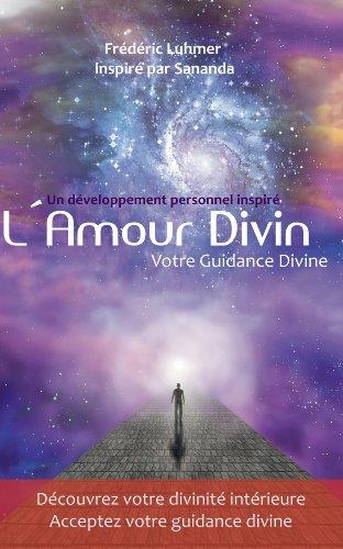 Amour Divin Guidance Divine par Sananda