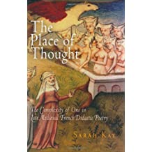 The Place of Thought: The Complexity of One In Late Medieval French Didactic Poetry