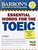 Essential Words for the Toeic with MP3 CD, 5th Edition (Barron's Essential Words for the Toeic Test)