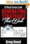 25 Real Estate Lead Generating Strate...