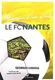 Le FC Nantes