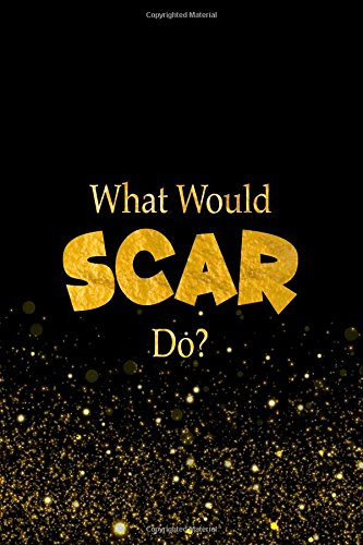 What Would Scar Do?: The Lion King Characters Designer Notebook