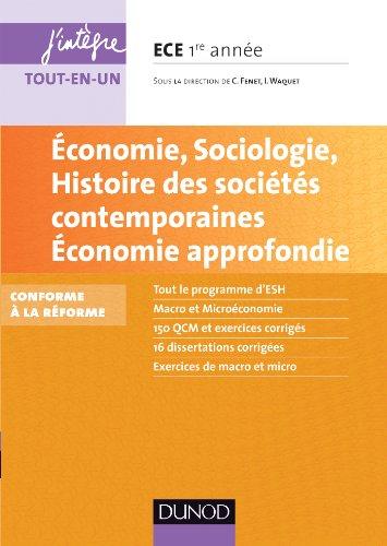 Economie, Sociologie, Histoire des socits contemporaines. Economie approfondie. ECE 1: Conforme  la rforme 2013