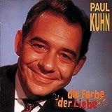 Songtexte von Paul Kuhn - Die Farbe der Liebe