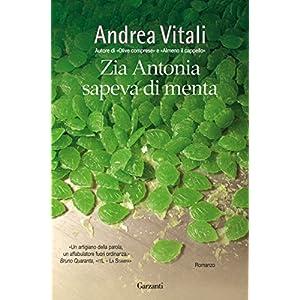 Zia Antonia sapeva di menta (Narratori moderni)