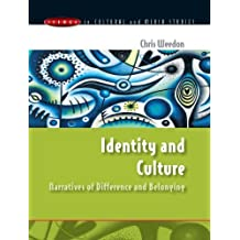 Identity and Culture: Narratives of Difference and Belonging (Issues in Cultural and Media Studies (Paperback)) by Chris Weedon (2004-07-01)