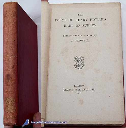 THE POEMS OF HENRY HOWARD Earl of Surrey Edited with a Memoir