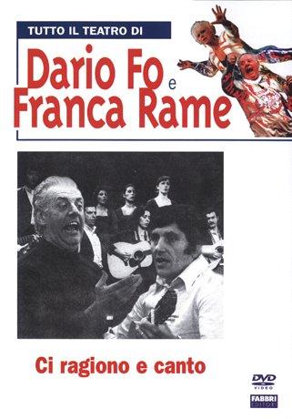Tutto Il Teatro Di Dario Fo e Franca Rame - Ci Ragiono E Canto (Dvd + Libro)