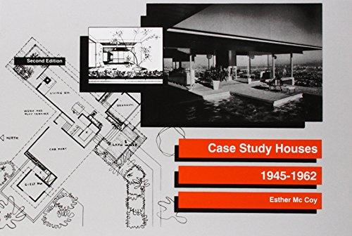 Case Study Houses: 1945-1962 por Esther McCoy