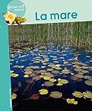 La mare / Mireille Fronty | FRONTY, Mireille. Auteur