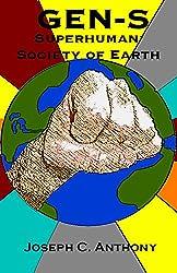 GEN-S: Superhuman Society of Earth (English Edition)