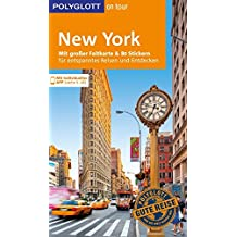 POLYGLOTT on tour Reiseführer New York: Mit großer Faltkarte, 80 Stickern und individueller App