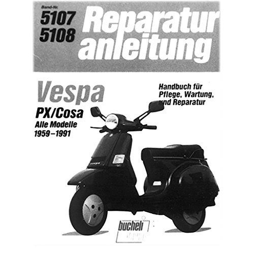 Reparaturanleitung für Vespa PX/Cosa Alle Modelle 1959-1998