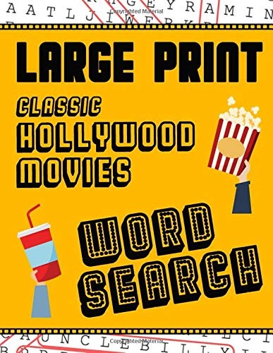 Large Print Classic Hollywood Movies Word Search: With Movie Pictures | Extra-Large, For Adults & Seniors | Have Fun Solving These Hollywood Film Word Find Puzzles! (Large Print Puzzle Books) por MakMak Puzzle Books