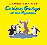 Curious George at the Aquarium (Curious George 8x8) by R P Anderson (2007-09-03)