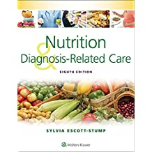 Nutrition and Diagnosis-Related Care