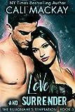 Love and Surrender (The Billionaire's Temptation Series Book 3)