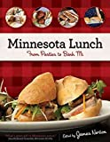 [Minnesota Lunch: From Pasties to Banh Mi] (By: James Norton) [published: March, 2011]