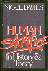 Human Sacrifice--In History and Today