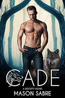 Cade (Society Series Book 1) by [Sabre, Mason]