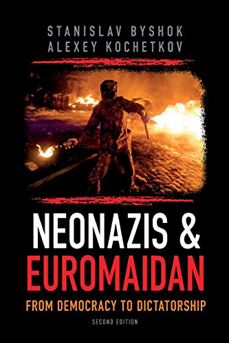 Neonazis & Euromaidan: From democracy to dictatorship