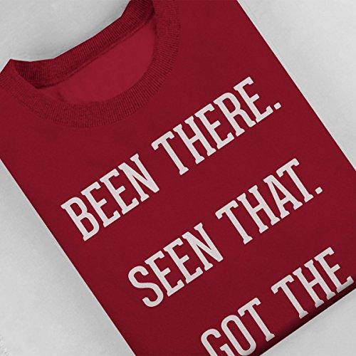 Been There Seen That Got The T Shirt Women's Sweatshirt Cherry Red