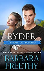 Ryder (7 Brides for 7 Soldiers Book 1)
