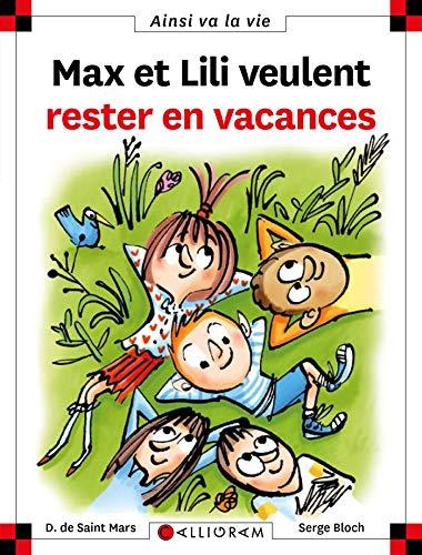 Max et Lili (118) : Max et lili veulent rester en vacances