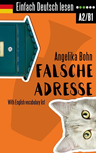 n: Falsche Adresse - Kurzroman - Niveau: leicht bis mittelschwer - With English vocabulary list (Amazon Falsche Adresse)