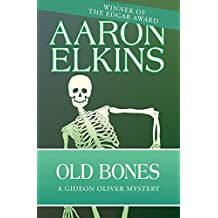 Old Bones (The Gideon Oliver Mysteries)