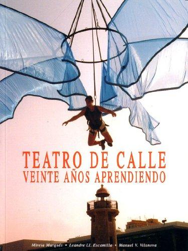 Teatro De Calle - Veinte Años Aprendiendo (Ambigu)