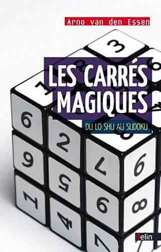 Les carrés magiques - Du Lo Shu au Sudoku