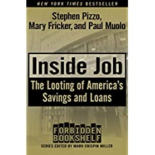 Inside Job: The Looting of America's Savings and Loans (Forbidden Bookshelf) (English Edition)