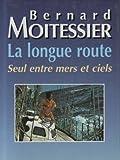La longue route - Seul entre mers et ciels - 01/01/1995